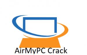 AirMyPC 5.1 Crack 2021 Registration Key Torrent Free
